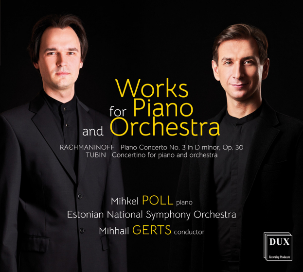 Works For Piano And Orchestra: Rachmaninoff And Tubin
