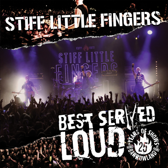 Best Served Loud (Live At Barrowlands)