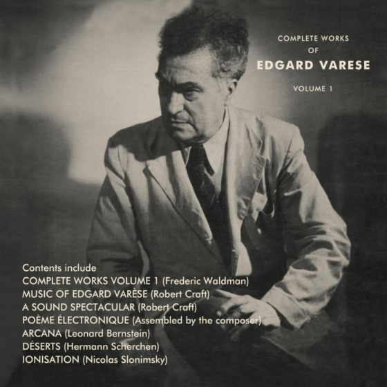 The Complete Works Of Edgard Varese: Vol.1