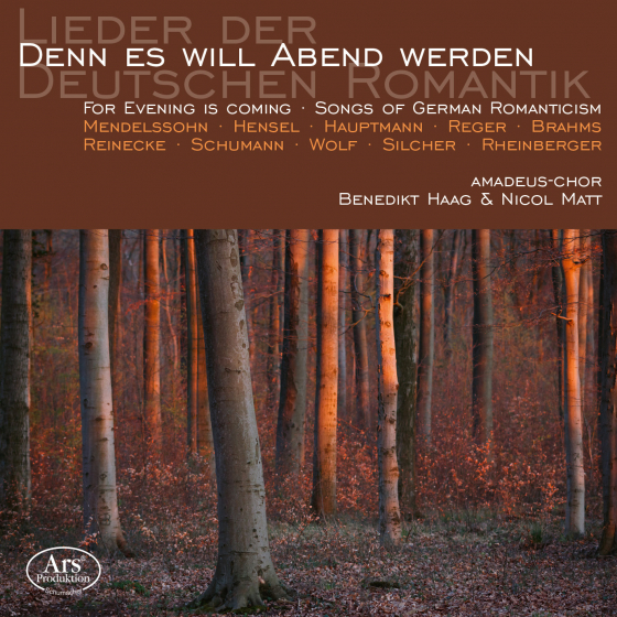 For Evening Is Coming - Songs Of The German Romanticism