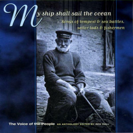 My Ship Shall Sail The Ocean (The Voice Of The People: Vol.2)