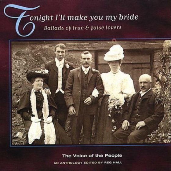 Tonight I'll Make You My Bride (The Voice Of The People: Vol.6)