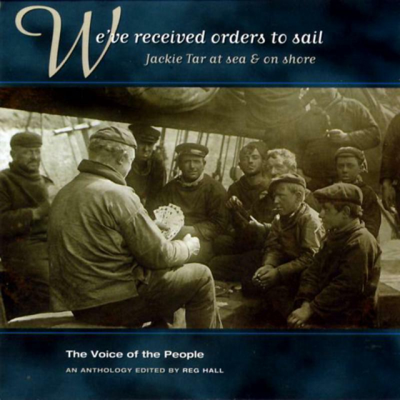 We've Received Orders To Sail (The Voice Of The People: Vol.12)