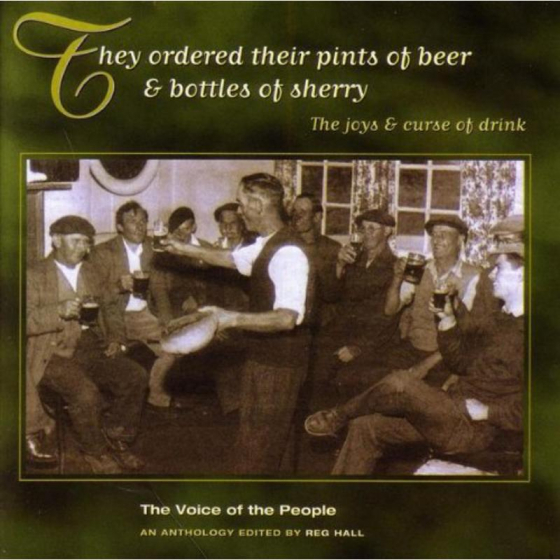 They Ordered Their Pints Of Beer & Bottles Of Sherry (The Voice Of The People)