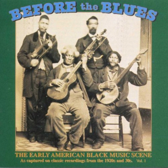 Before The Blues Volume 1