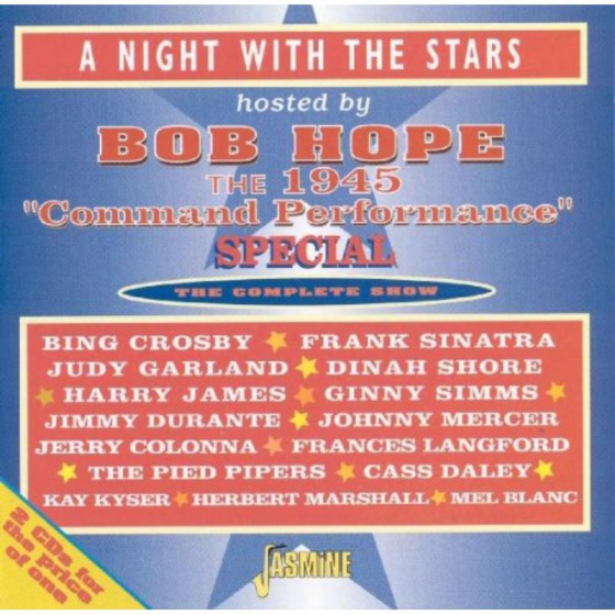 A Night With Stars Hosted By Bob Hope: 1945 Command Performance