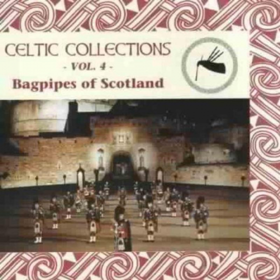 Celtic Collections Volume 4: Bagpipes Of Scotland