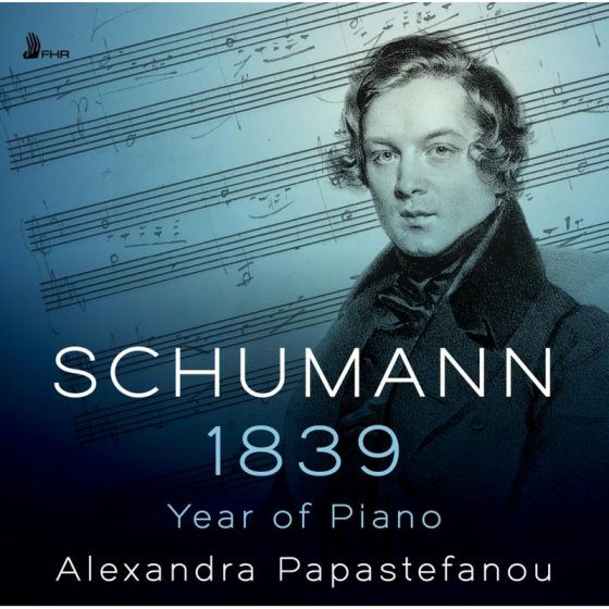 Schumann: 1839 - Year Of Piano