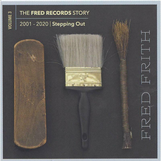 The Fred Records Story: Volume 3 Stepping Out