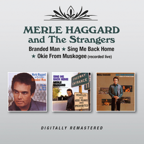 Branded Man/Sing Me Back Home/Okie From Muskogee