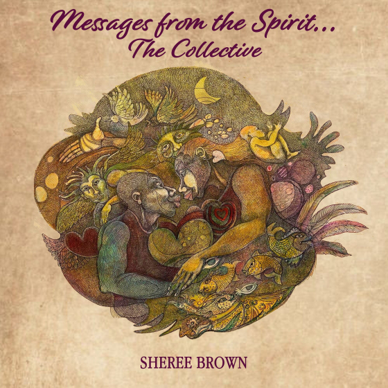 Messages From The Spirit...The Collective