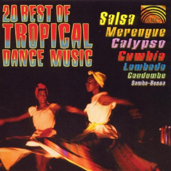 Best Of Tropical Dance Music (