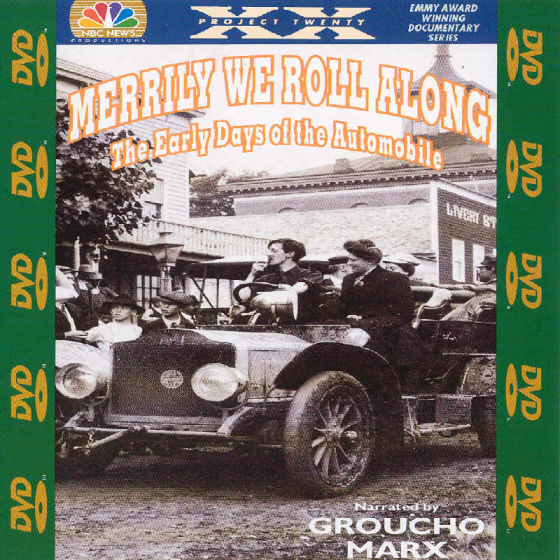 Merrily We Roll Along - the Early Days of the Automobile