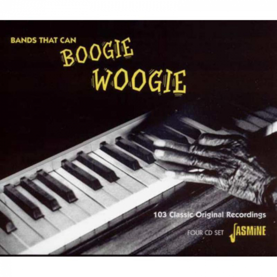 Bands That Can Boogie Woogie - 103 Classic Original Recordings