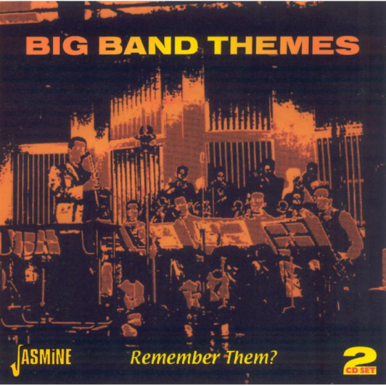 Big Band Themes: Remember Them?