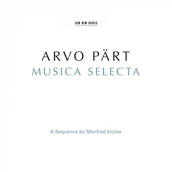 Musica Selecta - A Sequence By Manfred Eicher