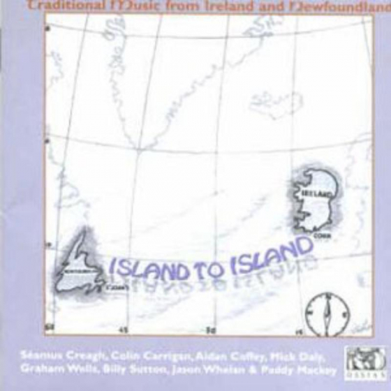 Island To Island: Traditional Music From Ireland And Newfoundland
