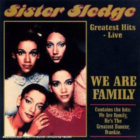We Are Family: Greatest Hits Live