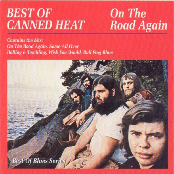 On The Road Again: The Best Of Canned Heat