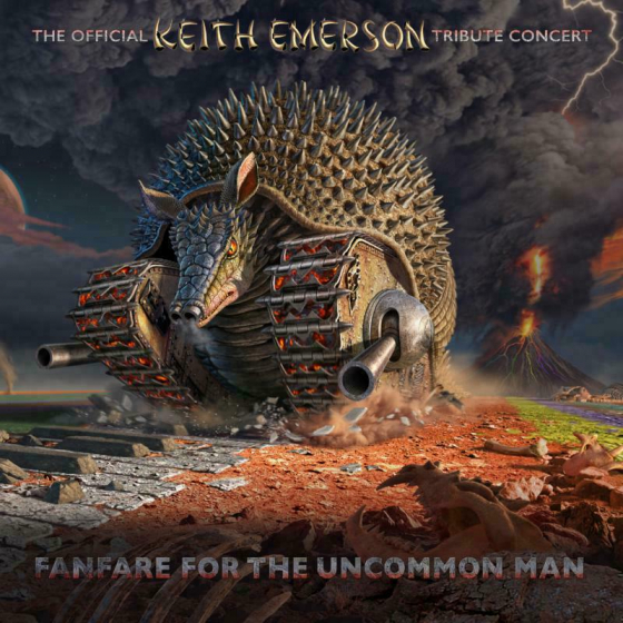 Fanfare For The Uncommon Man ~ The Official Keith Emerson Tribute Concert: (2CD+2DVD)