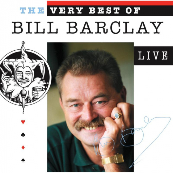 The Very Best of Bill Barclay: Live