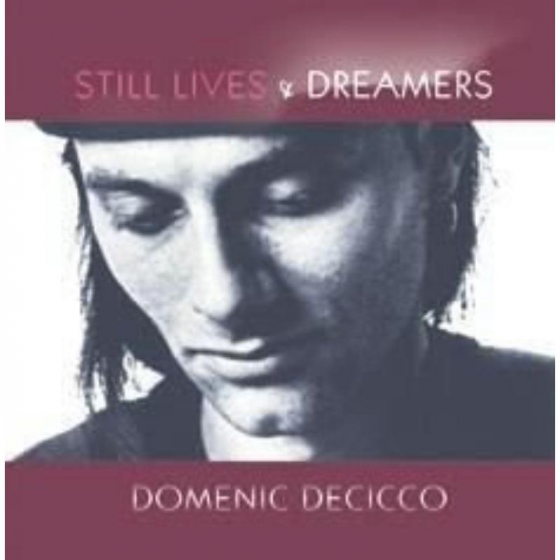 Still Lives and Dreamers
