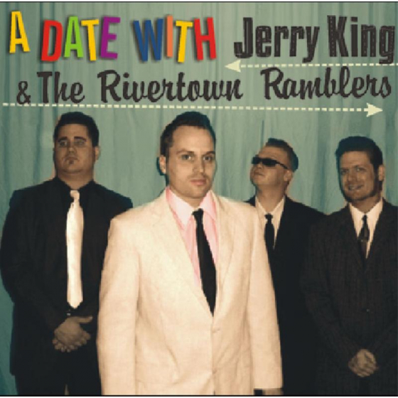 A Date With Jerry King & The Rivertown Ramblers
