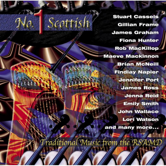 No. 1 Scottish: Traditional Music From The RSAMD