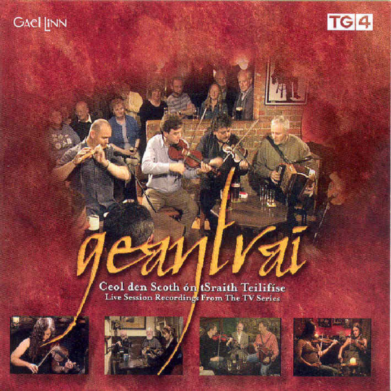 Geantrai: Live Session Recordings from the TV Series