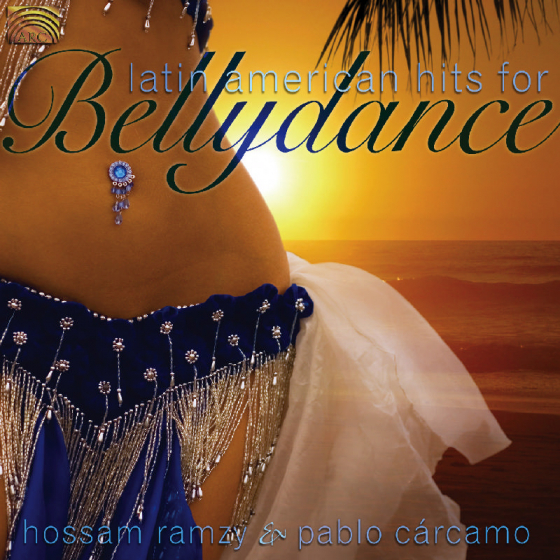 Latin American Hits For Bellydance