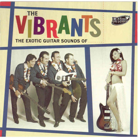 The Exotic Guitar Sounds Of The Vibrants