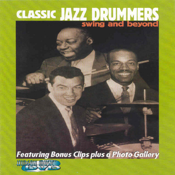 Classic Jazz Drummers - Swing And Beyond [2001] [DVD]