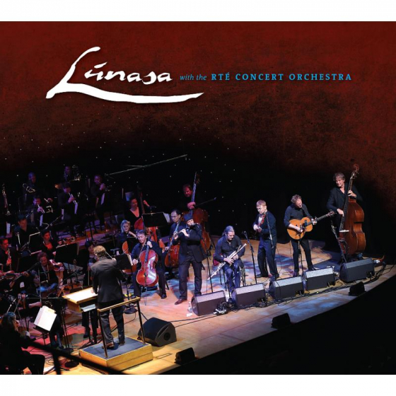 Lúnasa With The RTE Concert Orchestra