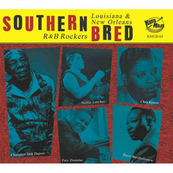 Southern Bred 13 Louisiana & New Orleans R&B Rockers
