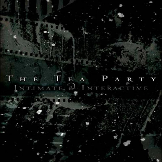 The Tea Party Live - Intimate & Interactive