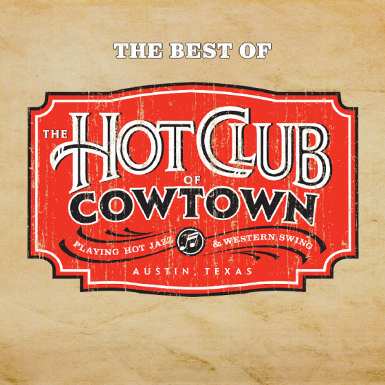 The Best Of Hot Club Of Cowtown