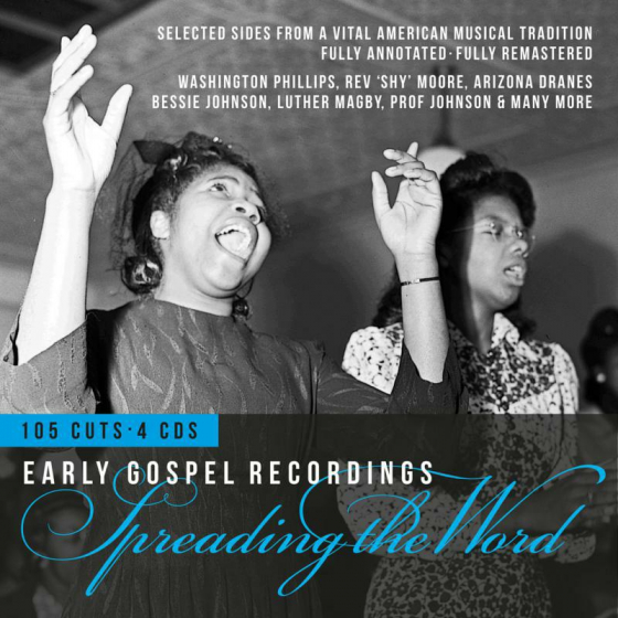 Spreading The Word - Early Gospel Recordings