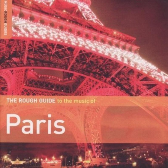 The Rough Guide To The Music Of Paris