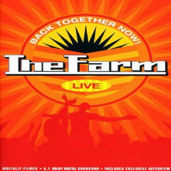 Back Together Now: The Farm Live