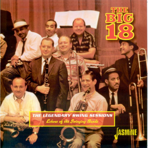 The Legendary Swing Sessions - Echoes of the Swinging Bands