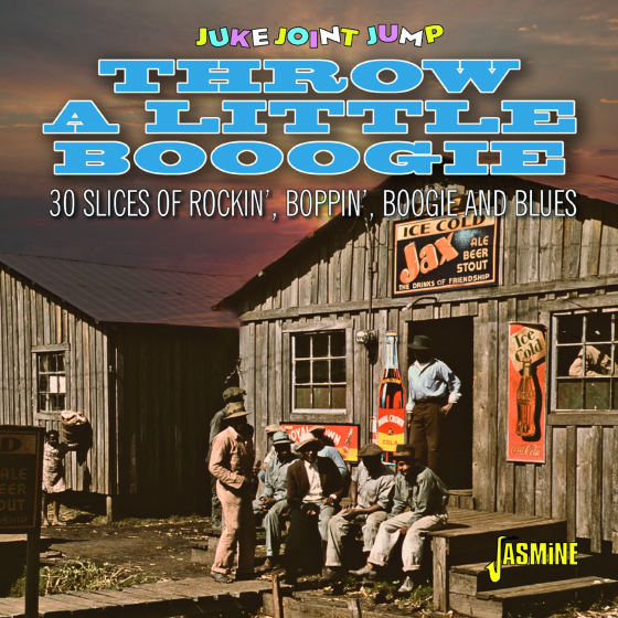 Juke Joint Jump - Throw A Little Boogie - 30 Slices of Rockin', Boppin', Boogie and Blues