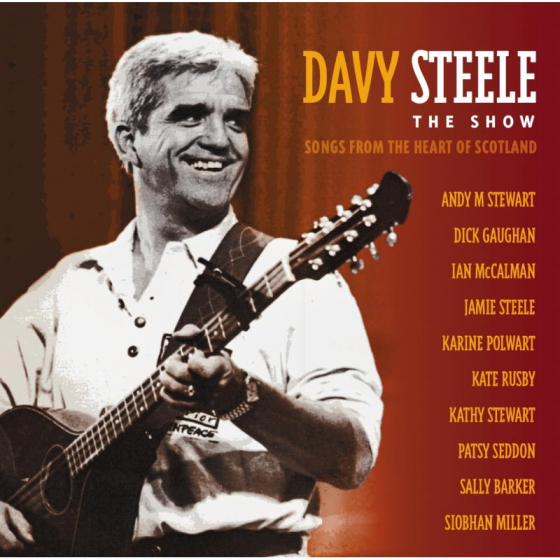 Steele The Show: Songs From The Heart Of Scotland