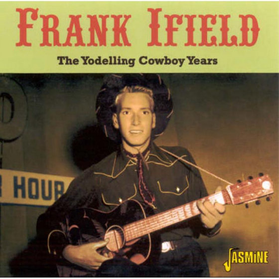 The Yodelling Cowboy Years