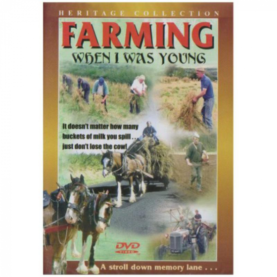 Farming When I Was Young