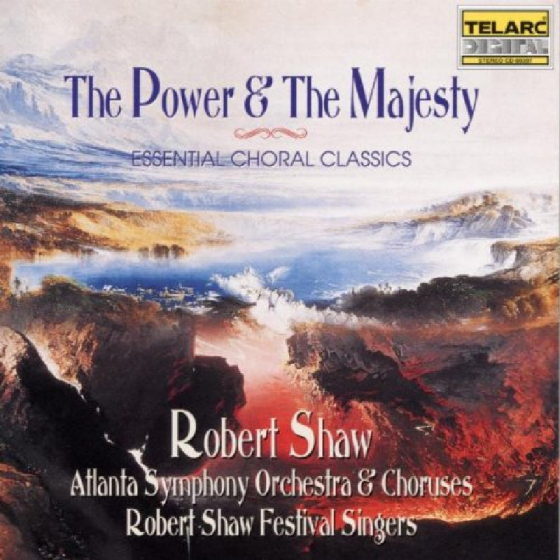 The Power & The Majesty - Essential Choral Classics