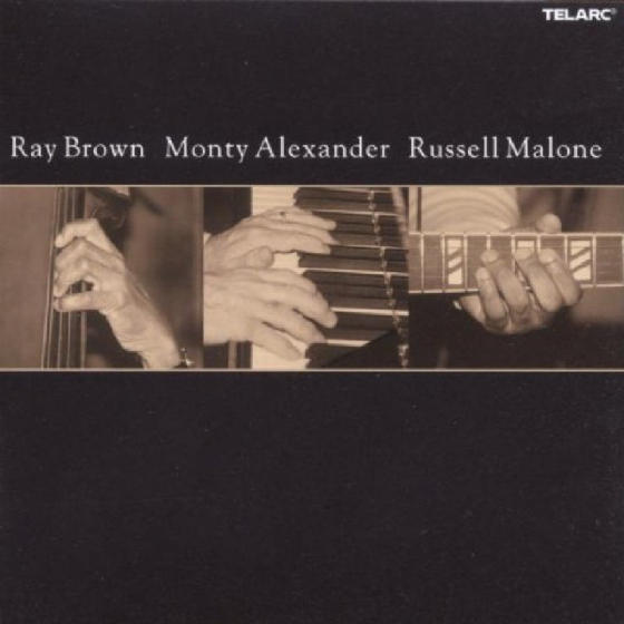 Ray Brown, Monty Alexander & Russell Malone