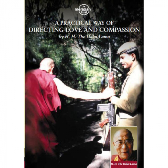 A Practical Way Of Directing Love And Compassion