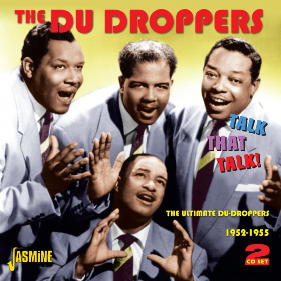 Talk That Talk - The Ultimate Du Droppers 1952-1955