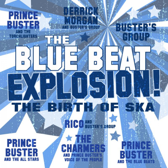 The Blue Beat Explosion