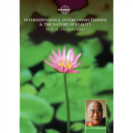 Interdependence, Interconnectedness & The Nature Of Reality